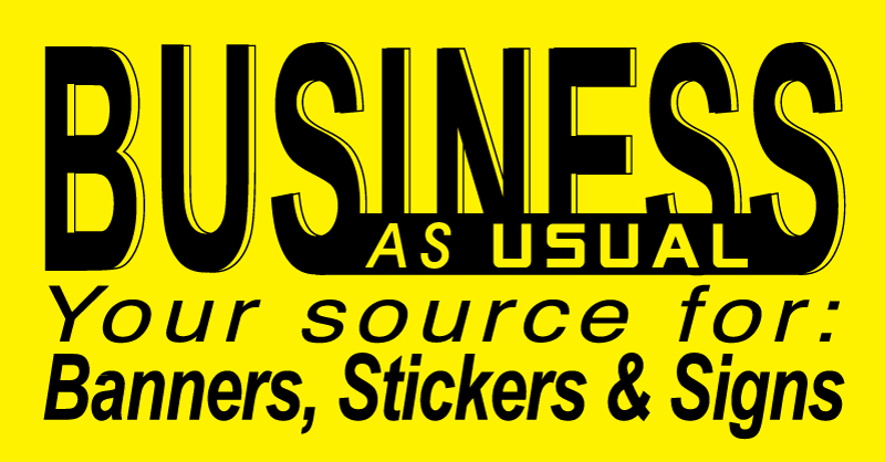 Signs, Banners and Stickers